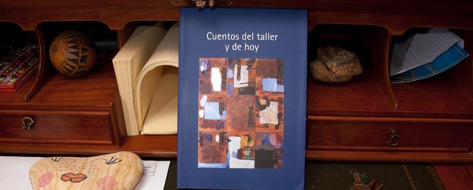 Cuentos del taller y de hoy - libro de relatos