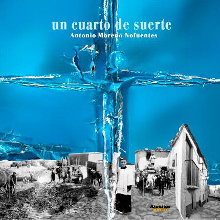 Un cuarto de suerte - Antonio Moreno Nofuentes